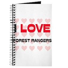 I LOVE FOREST RANGERS Journal