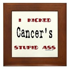 kicked cancer's stupid ass Framed Tile