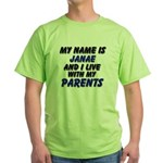 my name is janae and I live with my parents Green