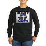 my name is janae and I live with my parents Long S