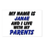 my name is janae and I live with my parents Postca