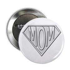 "Super Mom 2.25"" Button"