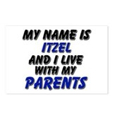 my name is itzel and I live with my parents Postca