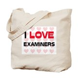 I LOVE EXAMINERS Tote Bag