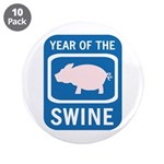 "Year of the Swine 3.5"" Button (10 pack)"