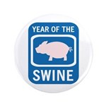 "Year of the Swine 3.5"" Button"