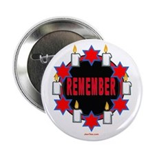 "Remember Holocaust 2.25"" Button"