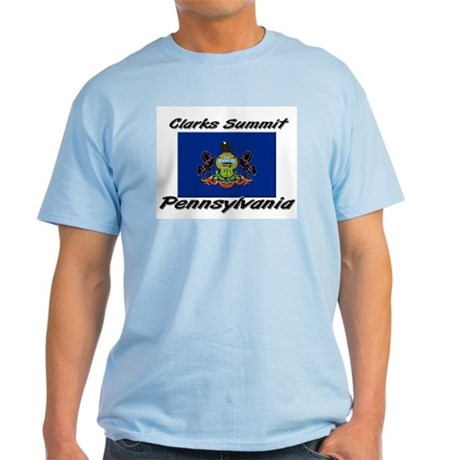 Clarks Summit Pennsylvania Light T-Shirt