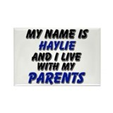 my name is haylie and I live with my parents Recta