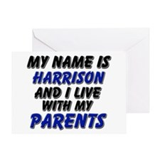 my name is harrison and I live with my parents Gre