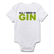 All I Need is Gin Infant Bodysuit