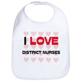 I LOVE DISTRICT NURSES Bib