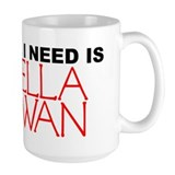 All I Need is Bella Swan Mug