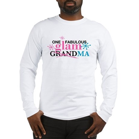 Glam Grandma Long Sleeve T-Shirt