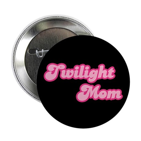 "Twilight Mom 2.25"" Button (10 pack)"