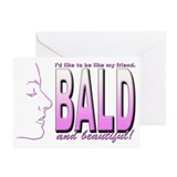 Bald & Beautiful Greeting Card