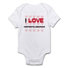 I LOVE CORPORATE LIBRARIANS Infant Bodysuit
