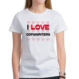I LOVE COPYWRITERS Tee