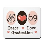 Peace Love 09 Graduation Mousepad