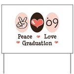 Peace Love 09 Graduation Yard Sign