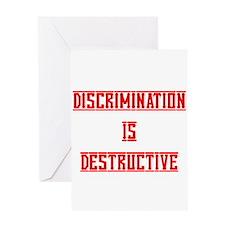 Discrimination Is Destructive Greeting Card