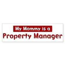 Mom is a Property Manager Bumper Bumper Sticker