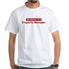 Mom is a Property Manager Shirt