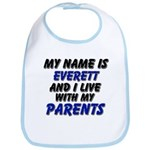 my name is everett and I live with my parents Bib