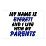 my name is everett and I live with my parents Post