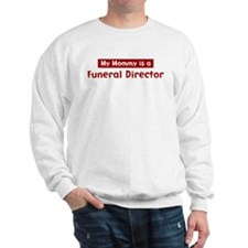 Mom is a Funeral Director Sweater
