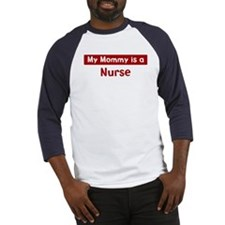 Mom is a Nurse Baseball Jersey