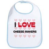I LOVE CHEESE MAKERS Bib