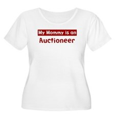 Mom is a Auctioneer T-Shirt