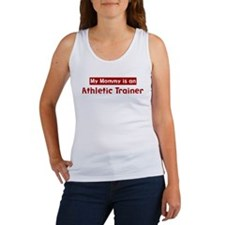 Mom is a Athletic Trainer Women's Tank Top
