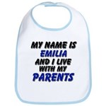 my name is emilia and I live with my parents Bib
