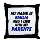 my name is emilia and I live with my parents Throw
