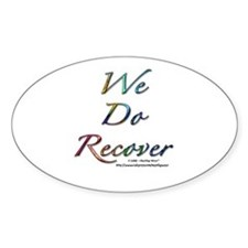 """We Do Recover"" Oval Decal"