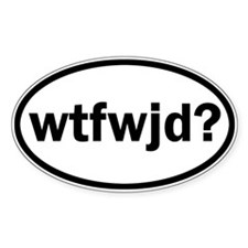 wtfwjd oval sticker