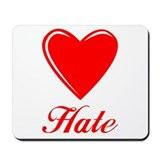 Love Hate Mousepad
