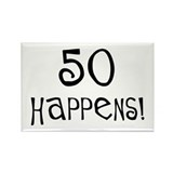 50th birthday gifts 50 happens Rectangle Magnet (1