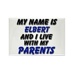 my name is elbert and I live with my parents Recta