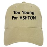 Too Young For Ashton Hat