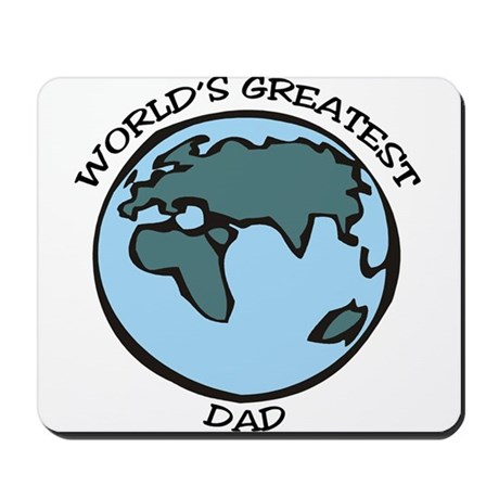 Greatest Dad Mousepad