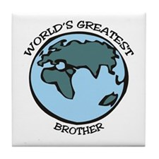 Greatest Brother Tile Coaster