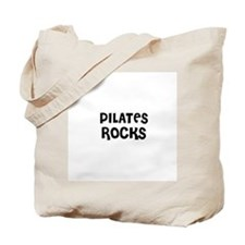 PILATES ROCKS Tote Bag