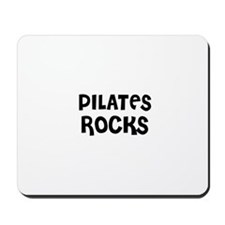 PILATES ROCKS Mousepad