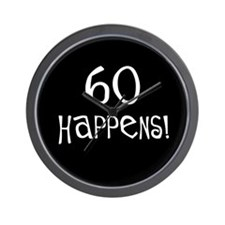 60th birthday gifts 60 happens Wall Clock