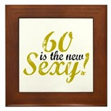 60 is the new Sexy Framed Tile