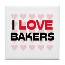 I LOVE BAKERS Tile Coaster