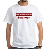 Mom is a Engineer Shirt